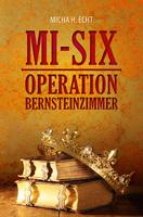 Der MI6, das Bernsteinzimmer und von Stauffenberg.  Jetzt als E-Book
