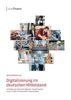 Star Finanz Umfrage zur Digitalisierung im deutschen Mittelstand unter 11.000 Firmenkunden