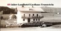 Landhotel Gasthaus Traunstein feiert 60-jähriges Jubiläum
