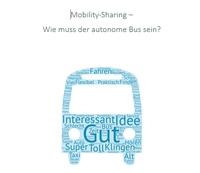 Mobility-Sharing: Autonome Busse - Zwischen Vorbehalten und Benefits
