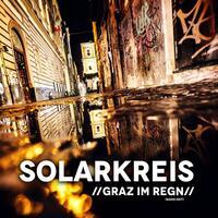 Graz im Regen - der neue Austropophit von Solarkreis