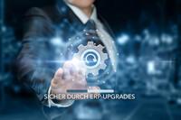 Sicher durch ERP-Upgrades