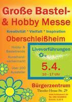 Große Bastel- und Hobby Messe in Oberschleißheim 5.4.20