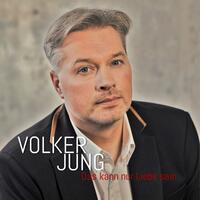 Das kann nur Liebe sein - die neue Single von Volker Jung