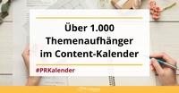 Der Content-Kalender - 1000 und 1 Idee für die PR-Arbeit