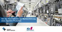 Von der Geschäftsidee zur Markteinführung  digitaler Produkte