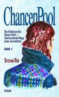ChancenPool: Journalist mit Courage in spannendem Roman