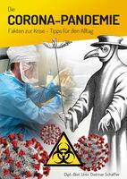 Die Corona-Pandemie - Fakten zur Krise & Tipps für den Alltag