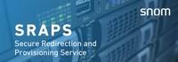 Service optimieren, Kosten sparen: Snom SRAPS für mehr Kundenzufriedenheit