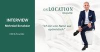 """""""Ich bin von Natur aus optimistisch"""" (Mehrdad Bonakdar, CEO KENSINGTON)"""