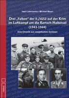 """Drei """"Falken"""" der II./JG 52 auf der Krim im Luftkampf um die Kertsch-Halbinsel 1943-1944"""