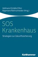 Neuerscheinung: SOS Krankenhaus - Strategien zur Zukunftssicherung