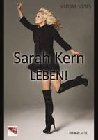 """Sarah Kern veröffentlicht ihre Biografie """"LEBEN!"""" im NIBE Media Verlag"""