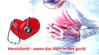 Herzinfarkt - wenn das Herz in Not gerät
