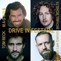 DRIVE IN FESTIVAL - MAGNUS, Michael Schulte, Tom Beck u.a