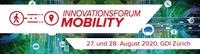 Innovationsforum Mobility - Strategien und Geschäftsmodelle für die Zukunft der Mobilität