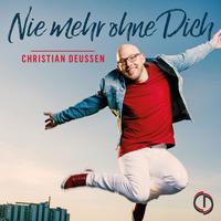 """Zweite Single von Christian Deussen: """"Nie mehr ohne Dich"""""""