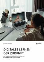 Lernmanagementsysteme und das digitale Lernen der Zukunft