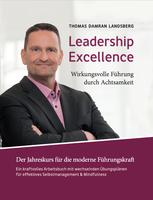 Wie exzellentes Leadership funktioniert!