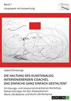 Die Haltung des Coaches als Schlüssel zum Erfolg