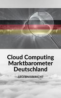 Cloud Computing Marktbarometer Deutschland 2020: Die Ergebnisse liegen vor
