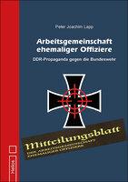 Neu im Helios-Verlag: Arbeitsgemeinschaft ehemaliger Offiziere - J.P. Lapp - Doku
