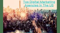 Best Digital Marketing Agencies In The US – 2020 Rankings