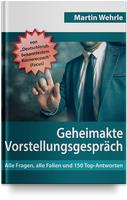 Das neue Buch & Videokurs von Martin Wehrle  E-Book:        Geheimakte Vorstellungsgespräch