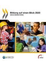 Bildung auf einen Blick 2020 erschienen - Berufliche Bildung ist Schwerpunktthema