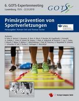 """Sportmedizin/ GOTS / Vorbeugen ist besser als heilen: Buch """"Prävention von Sportverletzungen"""" erschienen"""