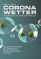 Buchpräsentation / Gerd H. Dahms: CoronaWetter - Umweltfaktoren als Infektionsbeschleuniger