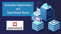 Virtuelle DataCenter (vDC) auf Open Stack-Basis
