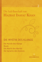 Die Mystik des Klangs von Hazrat Inayat Khan
