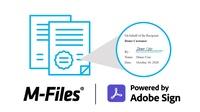 M-Files integriert Adobe Sign für einfache und sichere elektronische Unterschriften