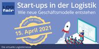 Start-ups in der Logistik - Wie neue Geschäftsmodelle entstehen