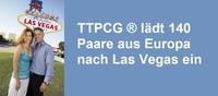 TTPCG ® lädt 140 Paare aus Europa nach Las Vegas ein