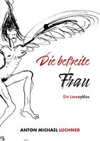 """Buchvorstellung: """"Die befreite Frau - Ein Lesezyklus"""""""