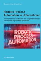Neuerscheinung: Robotic Process Automation in Unternehmen