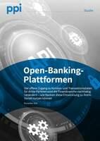 """Studie """"Open-Banking-Plattformen"""": Kooperationen sind der Schlüssel zum Erfolg"""