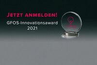 GFOS-Innovationsaward 2021: Anmeldung jetzt möglich