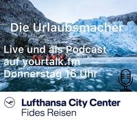 Neuer Podcast: Die Urlaubsmacher - Talk von Reiseprofis