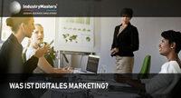 Digitales Marketing für Entscheider