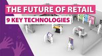 Die Zukunft im Retail - 9 Schlüsseltechnologien