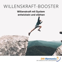 """Willenskraft-Booster"" - 5-Tage-Intensiv-Workshop"