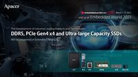 Auf der Embedded World 2021 stellt Apacer seine marktführenden DDR5 und PCIe Gen 4x4  Produktentwicklungen mit extrem großen Speicherkapazitäten vor