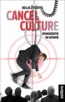 Cancel Culture: Streitschrift bei Solibro erschienen