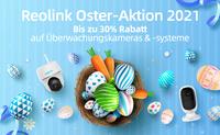 Reolink Oster-Aktion 2021: geniale Rabatten auf Kameras & verrückteste Eiersuche des Jahres!