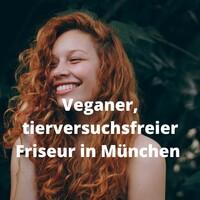 Veganer Friseur München