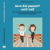 Das neue Hörbuch: Ohne Ziel passiert nicht viel! - Inspiration in Zeiten der Krise!