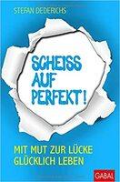 """""""Scheiss auf perfekt!"""" - Buchneuerscheinung"""
